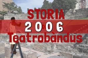 Storia-Teatro-Bandus-Trieste-2006