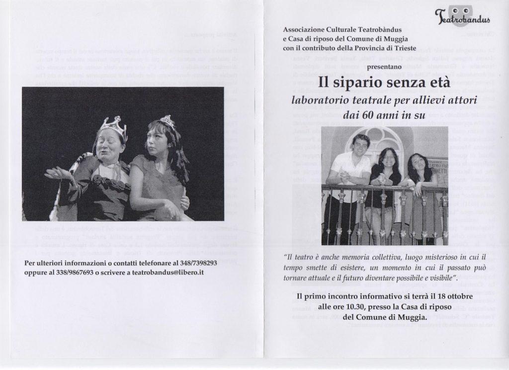 Laboratorio di teatro dai 60 anni in su a Muggia (Trieste) nel 2010