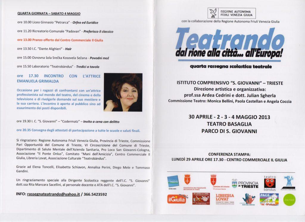 Rassegna teatrale scolastica Teatrando - quarta edizione, 2013