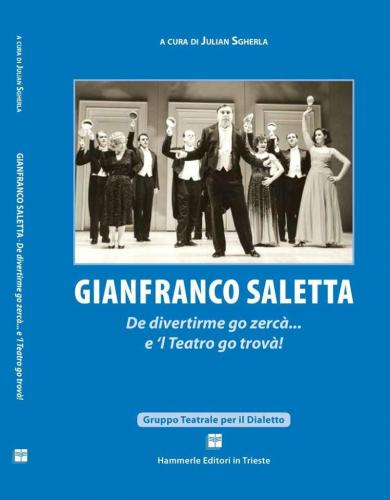 JULIAN SGHERLA LIBRO SU GIANFRANCO SALETTA